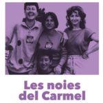 LES NOIES DEL CARMEL – Caroline Mignot y Martí Sala