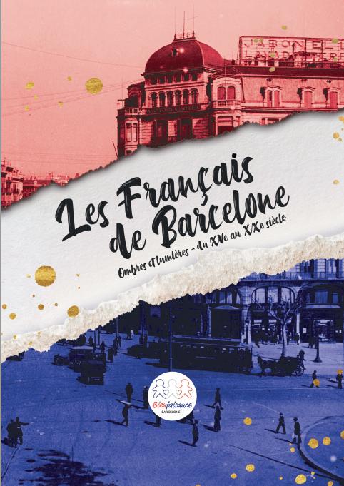 Presentación del libro: «Les Français de Barcelone – Ombres et Lumières»