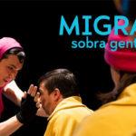 Migraaaantes – Pabellón 6
