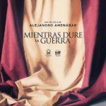 Mk2: MIENTRAS DURE LA GUERRA de Alejandro Amenábar