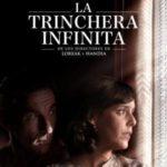 Mk2: LA TRINCHERA INFINITA de José Mari Goenaga, Jon Garaño, Aitor Arregi,
