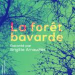 Chiquiteca «La forêt bavarde»