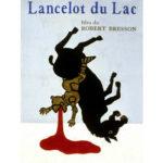 Lancelot du Lac, de Robert Bresson