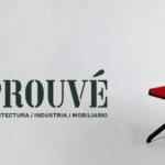 Exposición: «El universo de Jean Prouvé»
