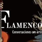 FLAMENCOS, conversaciones con artistas