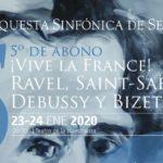 ¡Vive la France!: Ravel, Saint-Saëns, Debussy y Bizet