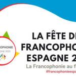LA FIESTA DE LA FRANCOFONÍA EN ESPAÑA 2021