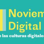 Novembre numérique/ Noviembre digital