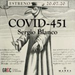 COVID-451 de Sergio Blanco / Festival de Cádiz