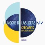 Noche de las Ideas 2021- programa nacional