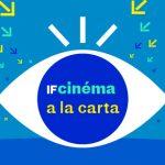 IFcinéma à la carte – sesión de septiembre: «Carte Blanche aux Cahiers du cinéma»