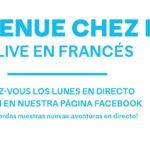 ¡Bienvenue chez nous! Live en francés