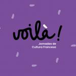 VOILÀ – JORNADAS DE CULTURA FRANCESA